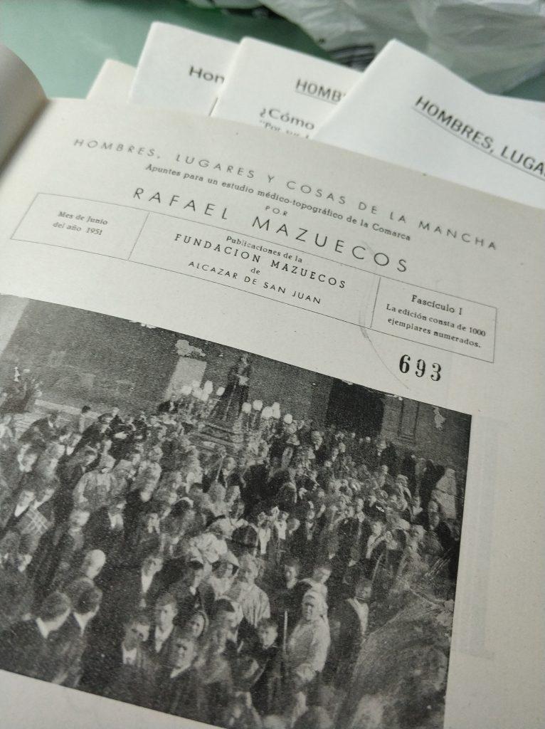 Fascículo I Hombre lugares y cosas de la mancha don rafael mazuecos